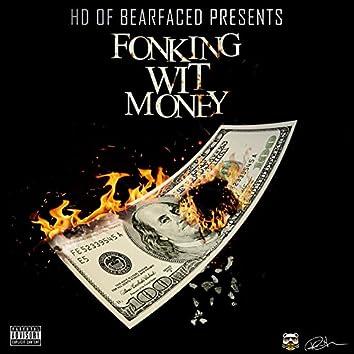 Fonking Wit Money