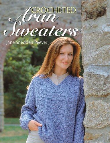 Crocheted Aran Sweaters (English Edition)