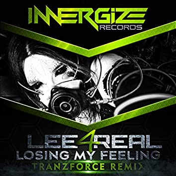 Losing My Feeling (TranzForce Remix)