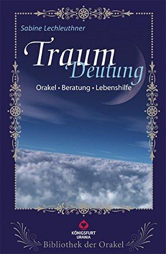 Traum-Deutung: Bibliothek der Orakel. Set mit Buch und Traum-Tagebuch. Orakel - Beratung - Lebenshilfe