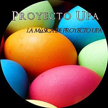 La Música de Proyecto Upa