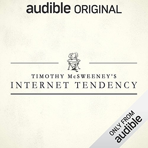 McSweeney's Internet Tendency audiobook cover art