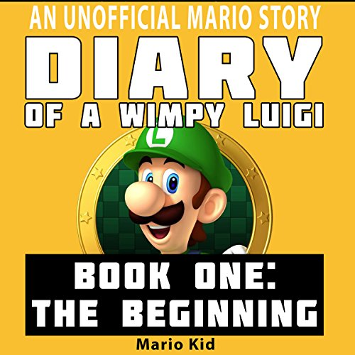 Diary of a Wimpy Luigi: The Beginning audiobook cover art