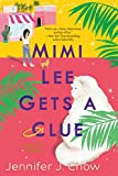 Mimi Lee Gets a Clue (A Sassy Cat Mystery)