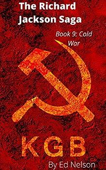 The Richard Jackson Saga  Book  9 Cold War