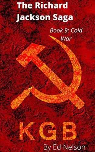 The Richard Jackson Saga: Book: 9 Cold War