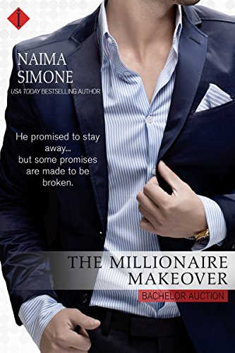 The Millionaire Makeover (Bachelor Auction Book 2)
