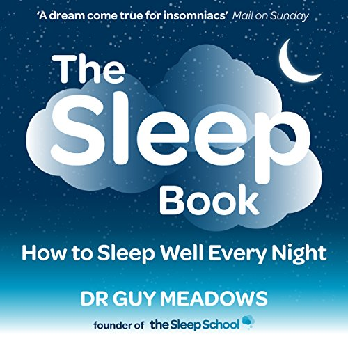 The Sleep Book: How to Sleep Well Every Night audiobook cover art