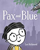 Pax and Blue (English Edition)