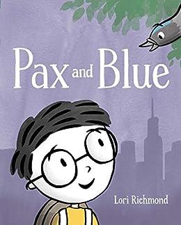 Pax and Blue by [Lori Richmond]