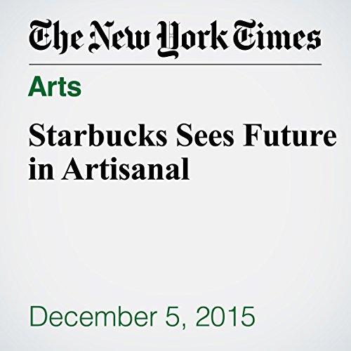 Starbucks Sees Future in Artisanal audiobook cover art