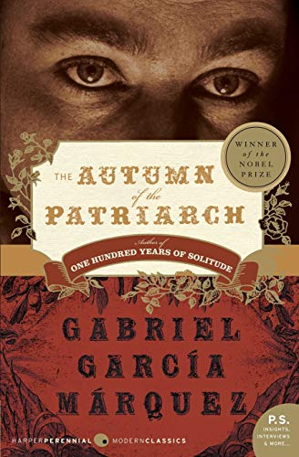 The Autumn of the Patriarch (Harper Perennial Modern Classics)