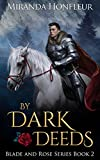 By Dark Deeds (Blade and Rose Book 2)