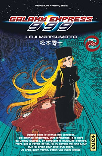 Galaxy Express 999, Tome 2 :