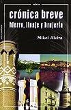 Crónica breve.: Hierro, linaje y brujería (Relatos)