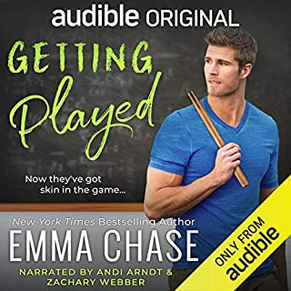 Getting Played                   By:                                                                                                                                 Emma Chase                               Narrated by:                                                                                                                                 Andi Arndt,                                                                                        Zachary Webber                      Length: 6 hrs and 57 mins     573 ratings     Overall 4.8