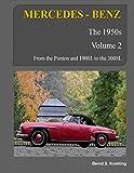 MERCEDES-BENZ, The 1950s, Volume 2: W120, W121, W180, W128, W198