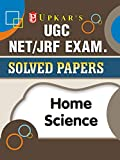 UGC NET/JRF Exam. Solved Papers Home Science