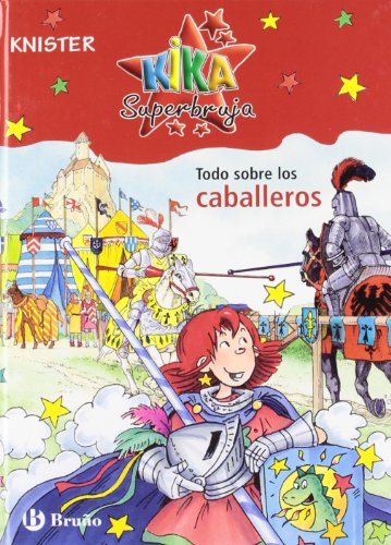Todo sobre los caballeros/ About the Knights