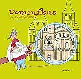 Dominikus der kleine Domdetektiv - Jakobine Wierz