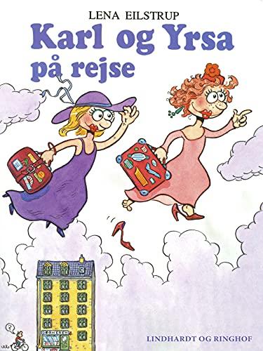 Karl og Yrsa på rejse (Danish Edition)