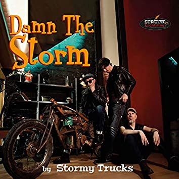 Damn the Storm