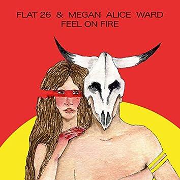 Feel on Fire (feat. Megan Alice Ward)