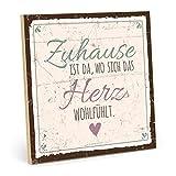 TypeStoff Holzschild mit Spruch – ZUHAUSE IST DA, WO Sich DAS Herz WOHLFÜHLT – im Vintage-Look...