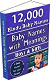 12,000 Hindu Baby Names for Boys & Girls: Baby Names with Meanings