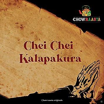 Chei Chei Kalapakura