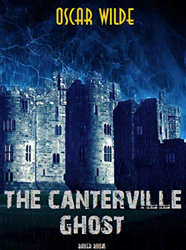 The Canterville Ghost (Timeless Classics Collection Book 35)