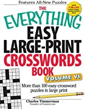 The Everything Easy Large-Print Crosswords Book, Volume VI: More Than 100 Easy Crossword Puzzles in Large Print