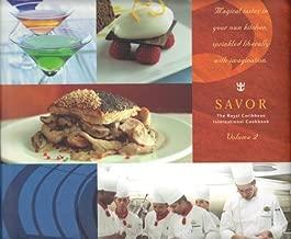 SAVOR: The Royal Caribbean International Cookbook (Volume 2)
