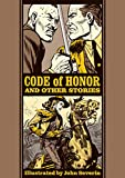 Code of Honor And Other Stories (The EC Comics Library Book 0) (English Edition)