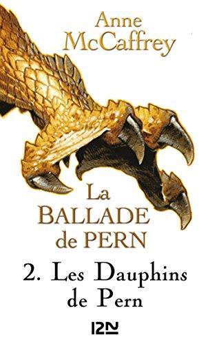 La Ballade de Pern - tome 2 (Science-fiction / fantasy t. 1)