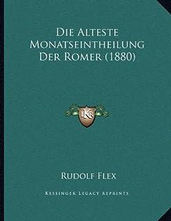 Die Alteste Monatseintheilung Der Romer (1880)
