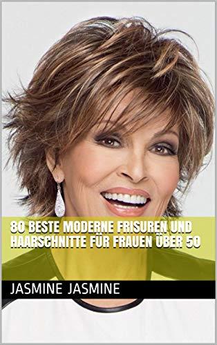 80 Beste Moderne Frisuren und Haarschnitte für Frauen über 50