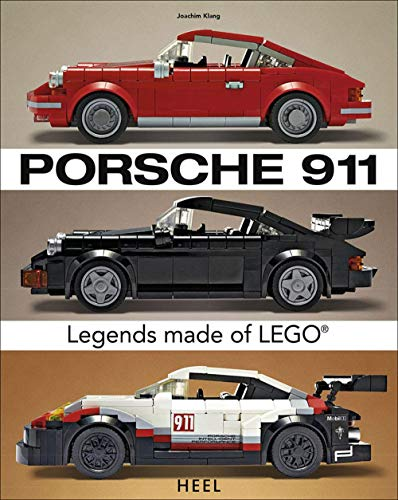 Porsche 911: Legends Made of Lego (Cool Projects for Lego Bricks)