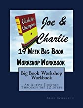 Big Book Study Workshop Workbook: An Active Journey Through the 12 Steps