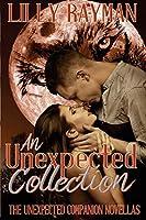 An Unexpected Collection: The Unexpected Companion Novellas (Unexpected Trilogy)