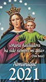 Almanaque 2021. María Auxiliadora Ha sido siempre Mi guía (Don Bosco): 28 (Almanaque Maria Auxiliadora)