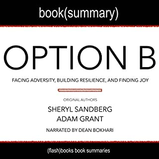 Summary of Option B by Sheryl Sandberg and Adam Grant: Facing Adversity, Building Resilience, and Finding Joy cover art