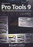 Apprendre Pro Tools 9: techniques fondamentales (Laurent Bonnet)