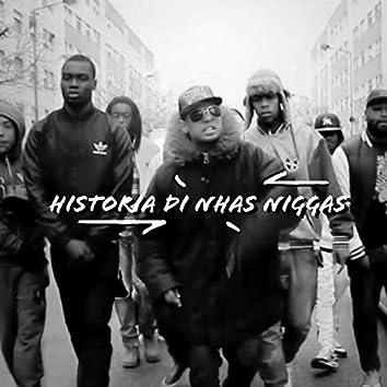 Historia Di Nhas Niggas (feat. Odji, De-Exter & Alla)