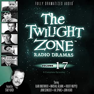 The Twilight Zone Radio Dramas, Volume 17 audiobook cover art