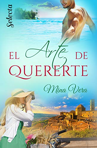 El arte de quererte de Mina Vera