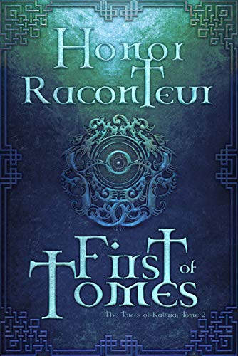 First of Tomes (The Tomes of Kal...