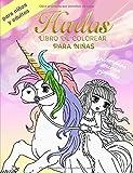 Hadas Libro De Colorear Para Niñas. Unicornios, Sirenas, Princesas. Para Niños y Adultos: Imágenes encantadoras como unicornios, hadas, sirenas, ... en adelante (Libro para Colorear de Fantasía)
