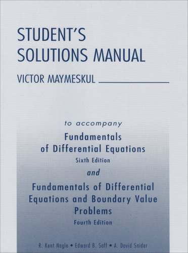 Student's Solutions Manual to Accompany Fundamentals of Differential Equations,and Fundamentals of Differential Equation