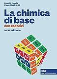 La chimica di base. Con esercizi. Con e-book